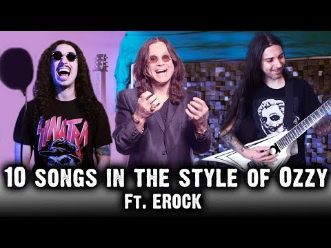 10 Songs in the Style of Ozzy Osbourne | feat. EROCK