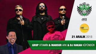 GRUP VİTAMİN, MANSUR ARK, Dj Hakan Küfündür  / Holly Stone Performance Hall Antalya 2.Konseri