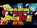 Como eu gostaria que fosse Dragon Ball Super