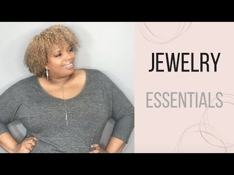 5 Must Have Jewelry Items