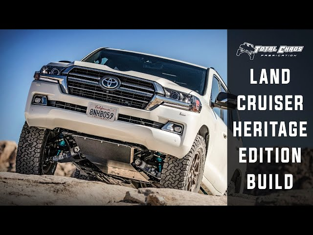 200 Series Land Cruiser Heritage Edition Build: Total Chaos Fabrication