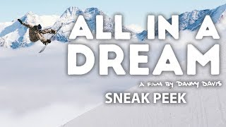 Sneak Peek   All In A Dream: A Film By Danny Davis   Full Part