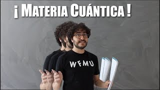 ¡Materia cuántica! Condensados de Bose-Einstein, superfluidos, superconductores