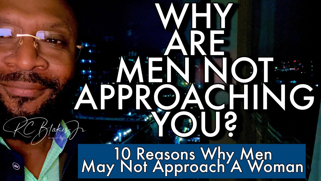 Download WHY MEN DON'T APPROACH WOMEN TODAY