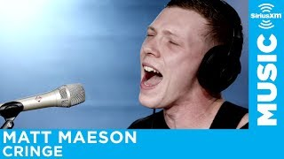 Matt Maeson - Cringe [Live @ SiriusXM]