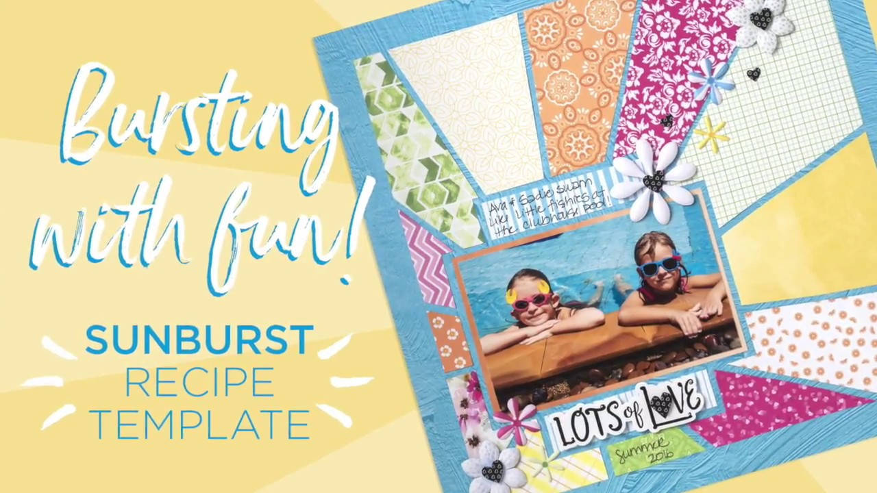 sunburst recipe template by creative memories youtube