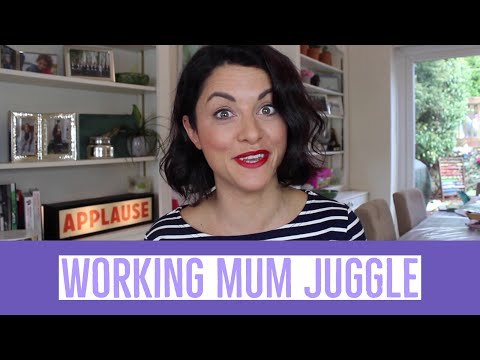 WORKING MUM - HOW I JUGGLE WORK, KIDS & LIFE