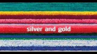 City and Colour - Silver And Gold