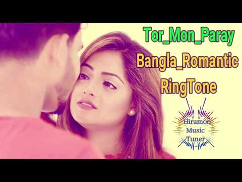 Tor Mon Paray  Bangla New Romantic  RingTone 2018