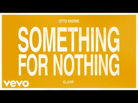 Music video Otto Knows - Something For Nothing
