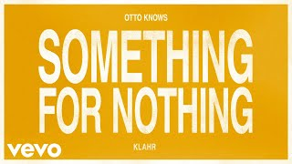 Otto knows, klahr - something for nothing (audio) mp3