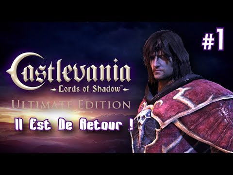 "CASTLEVANIA  - Lords Of Shadow : ""Il Est De Retour !"" 