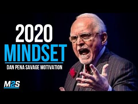 2020 GO HARD MINDSET - High Performance Lessons from Billionaire Dan Pena