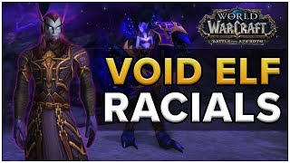 Void Elf Racials - Battle For Azeroth Allied Races