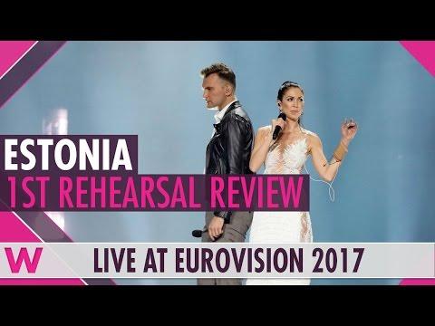 "Estonia First Rehearsal: Koit Toome & Laura ""Verona"" @ Eurovision 2017 (Reaction)"