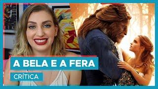 A BELA E A FERA | Crítica! #Oscar2018