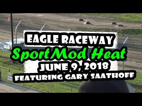 06/09/2018 Eagle Raceway SportMod Heat