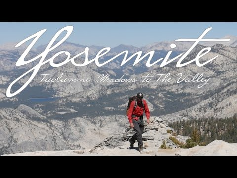 Backpacking in Yosemite National Park | 7 Days in the Backcountry