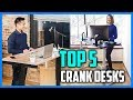 Best Crank Desks in 2018 - Which Is The Best Standing Desk