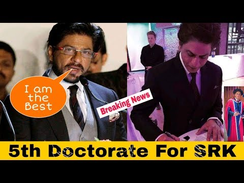 5th Doctorate Degree for Srk | Breaking News | Srk |