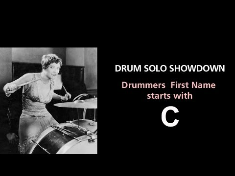 Drummerworld Drum Solo Showdown C (Drummers First Name Starts With C)