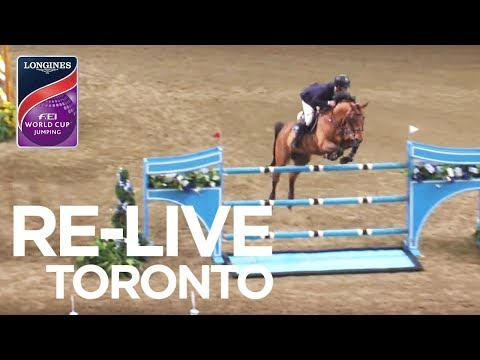 RE-LIVE | Toronto | Longines FEI World Cup™ Jumping 2017/18 NAL | Weston Canadian Int. Jumper