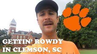 Gettin' Rowdy Y'all in Clemson, SC