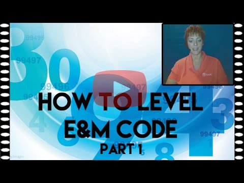 E&M Medical Coding — How to Level E&M Code (Part 1)