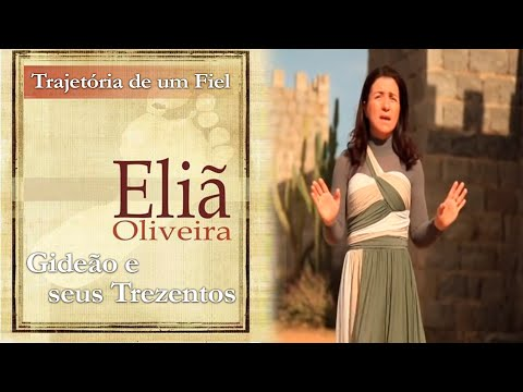 Gideão e seus trezentos - Canta Eliã Oliveira