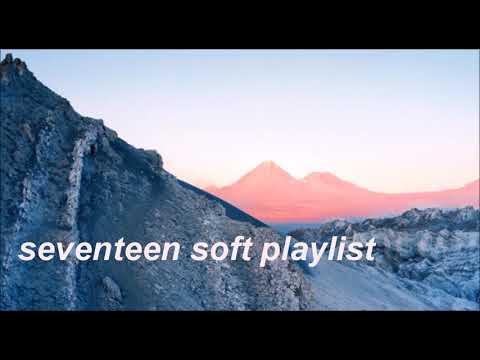 seventeen soft playlist