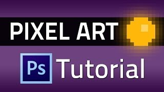Pixel Art - Photoshop Tutorial
