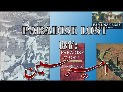 Paradise Lost  by: Amir Hussain Part 2    Literary World    M.A English