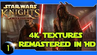 Star Wars: Knights of the Old Republic - HD (1080P) with 4k Textures -#1