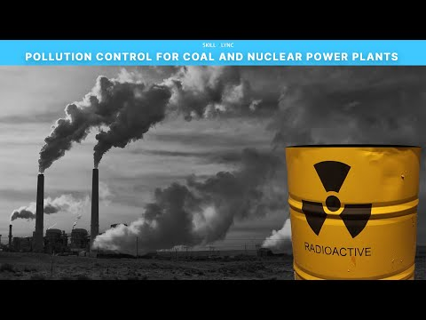 Pollution control for Coal and Nuclear Power Plants | Skill-Lync