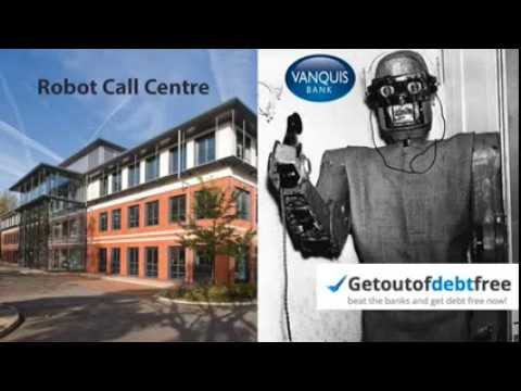 Vanquis Bank Calling Robot - Unable To Respond In Writing 1st Call Of Many