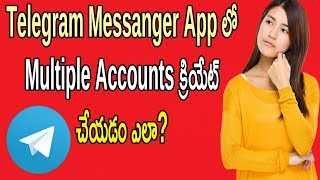How To Create 3 Multiple Accounts In 1 Telegram App | Telugu Tech Trends