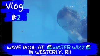 Wave Pool at Water Wizz in Westerly, RI!(Water Wizz Wave Pool in East Wareham, Massachusetts., 2012-07-04T16:39:14.000Z)