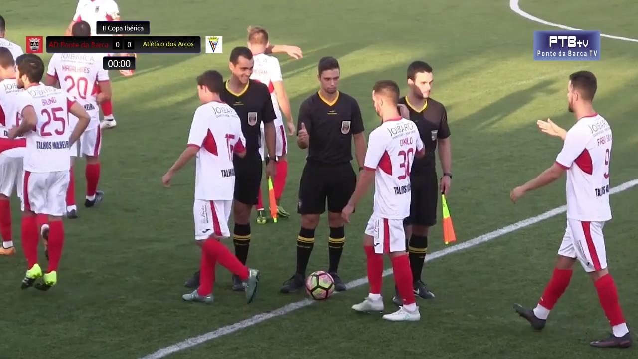 II Copa Ibérica - AD Ponte da Barca x Atlético dos Arcos | Ponte da Barca TV