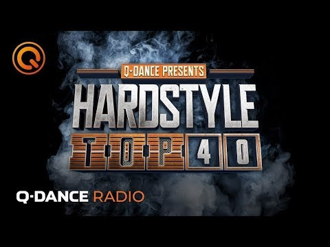 Q-dance Radio | Hardstyle Top 40 of May 2019