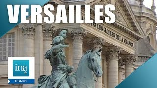 Musée d'histoire de France à Versailles   Archive INA