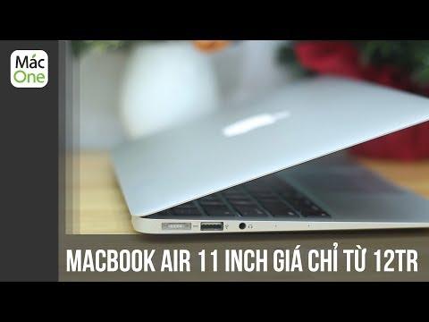 Tổng Quan Macbook Air 11 Inch - Giá Siêu Rẻ - Chỉ Từ 12tr
