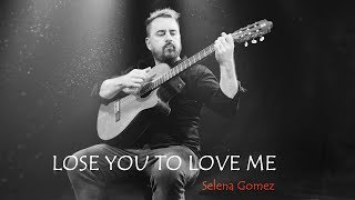 SELENA GOMEZ - LOSE YOU TO LOVE ME - guitar cover by soYmartino