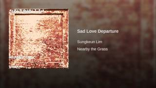 Sad Love Departure