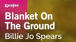 Karaoke Blanket On The Ground - Billie Jo Spears *