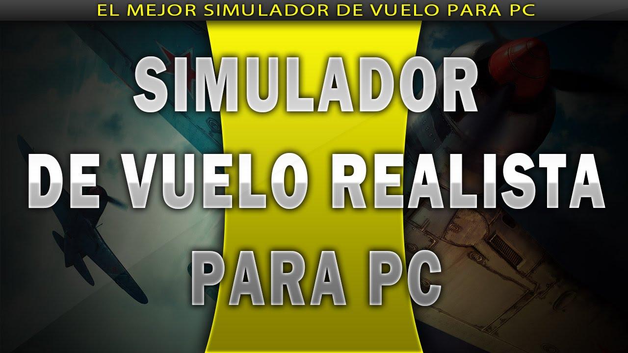 Simulador De Vuelo Realista Juego Para Pc Gratis 2014
