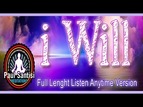 Full Length RE-EDUCATE YOUR SOUL SERIES 1000's I WILL Affirmations 3D Sound Chakra Paul Santisi