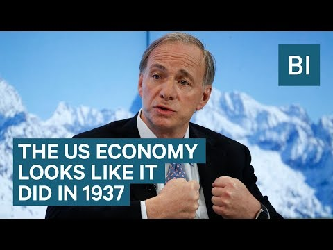 RAY DALIO: US economy looks like 1937 and we need to be care