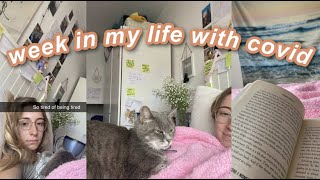 Week in the life with Covid (recovering, my symptoms & surprises from friends)