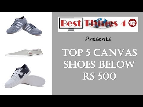Top 5 Canvas shoes below Rs 500. - YouTube