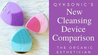 QykSonic's New Cleansing Device Comparison